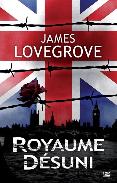 Couverture Royaume-Désuni de James Lovegrove