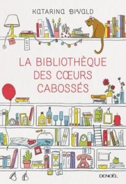 Couverture La bibliothèque des coeurs cabossés
