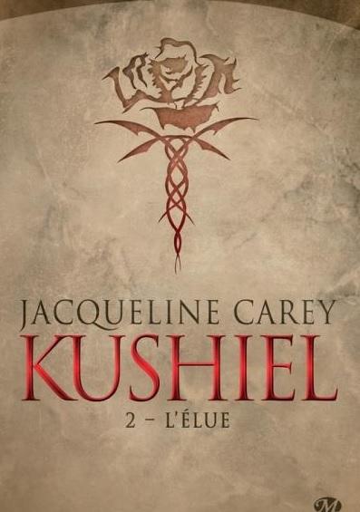 Couverture Kushiel, tome 2 : L'élue