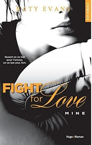 Couverture Fight for Love, tome 2 : Mine