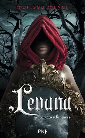 Couverture Chroniques Lunaires, tome 4 : Levana