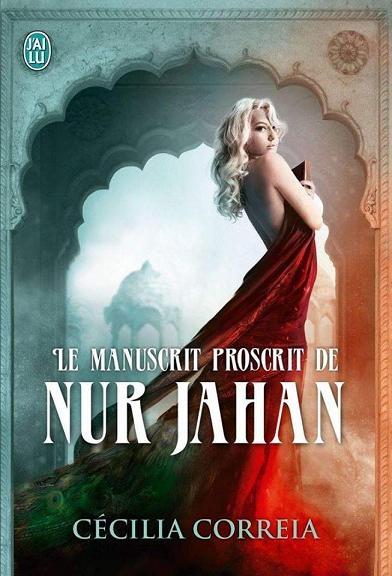 Couverture Le manuscrit proscrit de Nur Jahan