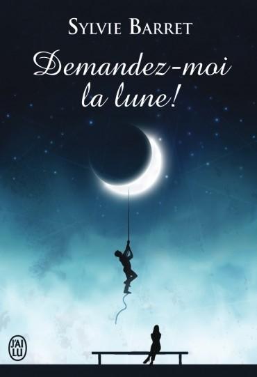 Couverture Demandez-moi la lune !