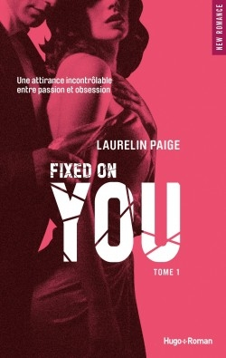 Couverture Fixed, tome 1 : Fixed on You
