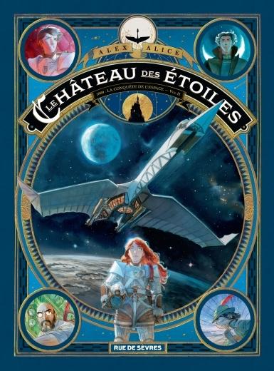 Couverture « Le château des étoiles, tome 2 : 1869, la Conquête de l'espace » d'Alex Alice