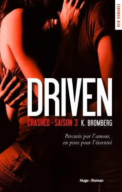 Couverture The Driven, tome 3 : Crashed