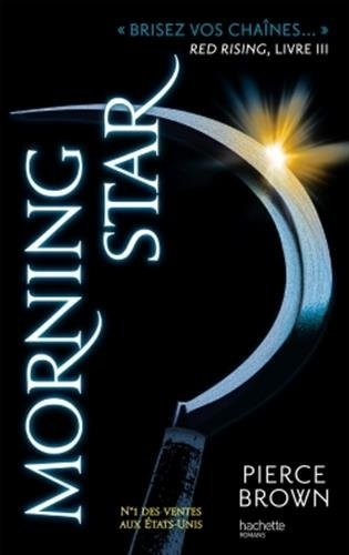 Couverture Red rising, tome 3 : Morning Star
