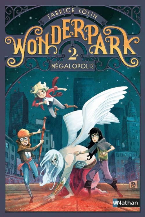 Couverture Wonderpark, tome 2 : Mégalopolis