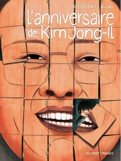 Couverture L'anniversaire de Kim Jong-Il d'Aurélien Ducoudray et Mélanie Allag