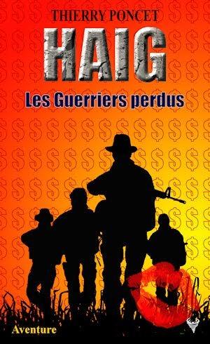 Couverture Haig, tome 2 : Les guerriers perdus
