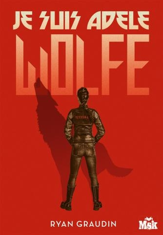 Couverture Je suis Adele Wolfe, tome 1
