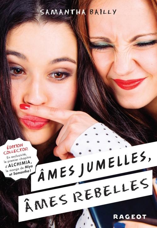 Couverture Ames jumelles, âmes rebelles