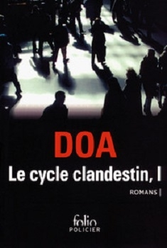Couverture Le cycle clandestin, I