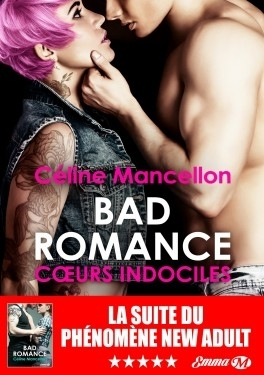 Couverture Bad romance, tome 2 : Coeurs indociles