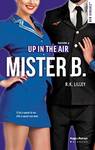 Couverture Up in the Air, tome 4 : Mister B