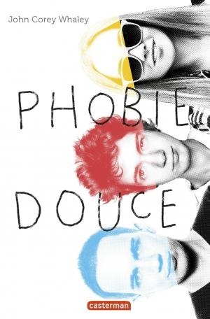 Couverture Phobie douce