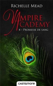 Couverture Vampire Academy, tome 4 : Promesse de sang