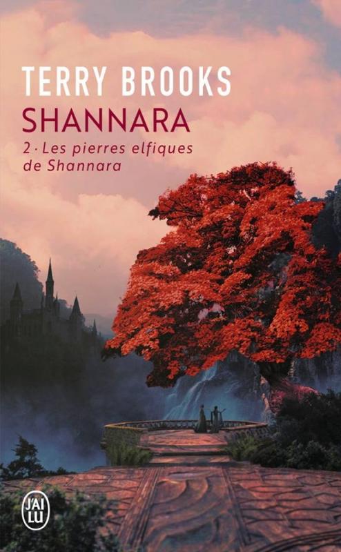 Couverture Shannara, tome 2 : Les Pierres elfiques de Shannara / Les pierres des elfes de Shannara