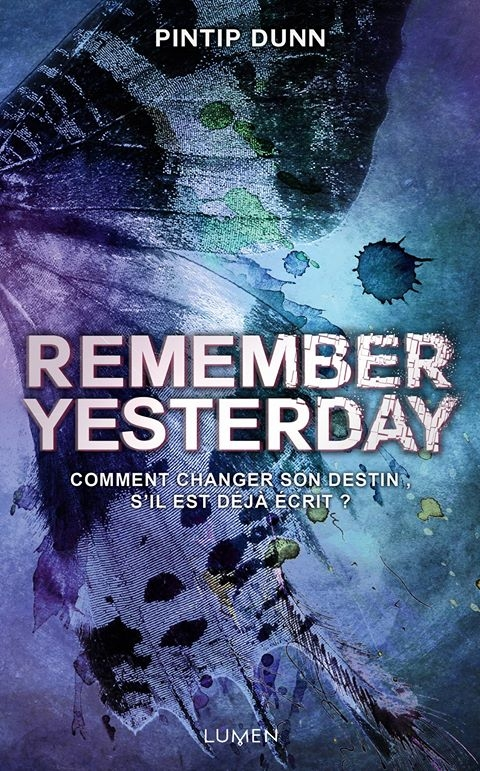 Couverture Forget Tomorrow, tome 2 : Remember yesterday