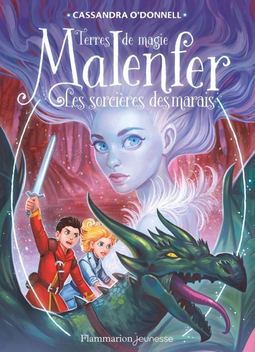Couverture Malenfer, tome 4 : Les Sorcières des Marais