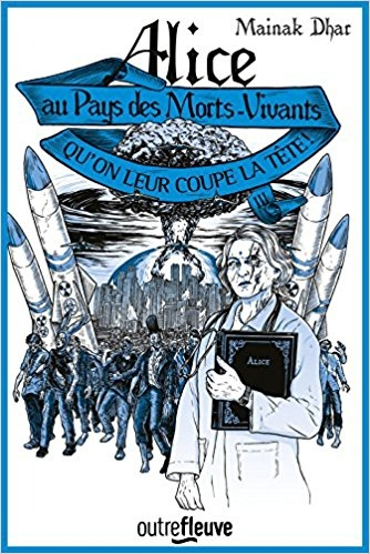 Couverture Alice au pays des Morts-vivants , tome 3 : Qu'on eur coupe la tête