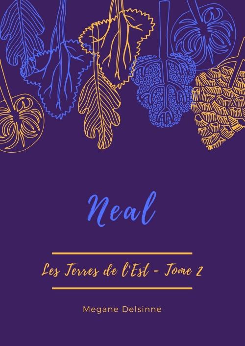 Couverture Les Terres de l'Est, tome 2 : Neal