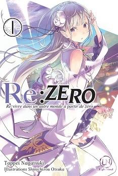 Couverture Re:zero, tome 1, Re:vivre dans un autre monde à partir de zéro