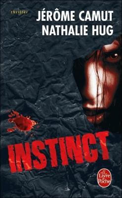 Couverture Les voies de l'ombre, tome 3 : Instinct