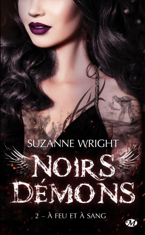 Couverture Noirs démons, tome 2 : A feu et à sang