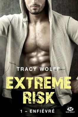 Couverture Extreme risk, tome 1 : Enfiévré
