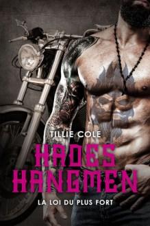 Hades Hangmen, tome 7 : La loi du plus fort de Tillie Cole