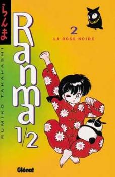 "Couverture ""Ranma ½, tome 2 : La Rose Noire"" de Ramiko Takahashi"