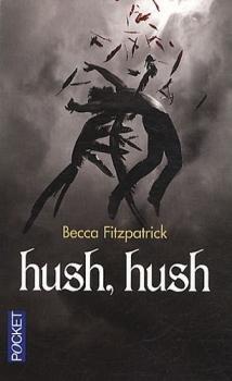 Couverture Les Anges déchus, tome 1 : Hush, Hush