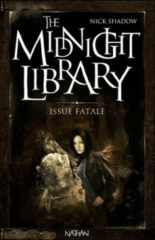Couverture The Midnight Library, tome 10 : Issue Fatale