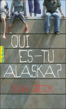 Couverture Qui es-tu Alaska ?