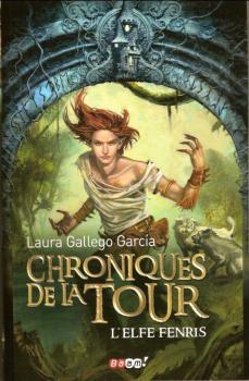 Couverture Chroniques de la Tour, tome 0 : L'elfe Fenris