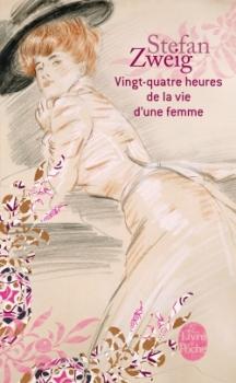 Couverture de Vingt-quatre heures dans la vie d'une femme de Stefan Zweig