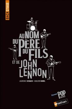 Couverture Au nom du père, du fils et de John Lennon
