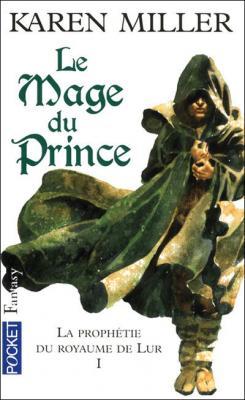 Couverture La Prophétie du royaume de Lur, tome 1 : Le Mage du prince
