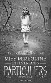 Couverture Miss Peregrine et les enfants particuliers, tome 1