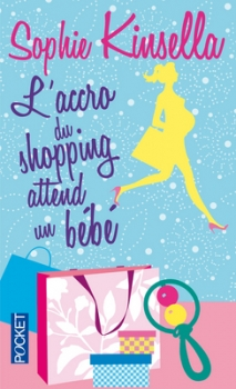 Couverture L'accro du shopping, tome 5 : L'accro du shopping attend un bébé