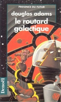 Couverture Le routard Galactique de Douglas Adams