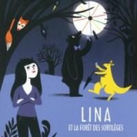 Lina et la forêt des sortilèges, tome 1 : La tombola des démons de Serge Brussolo