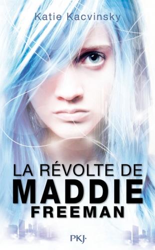 Couverture La révolte de Maddie Freeman, tome 1