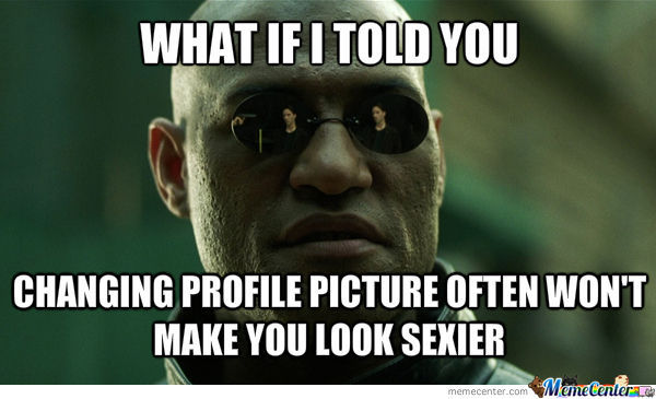 Changing Profile Pictures By Aswhinsjaganaath Meme Center