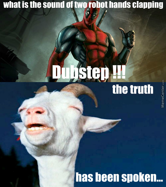Dubstep Is Just Transformers Doing It Wake Up People By