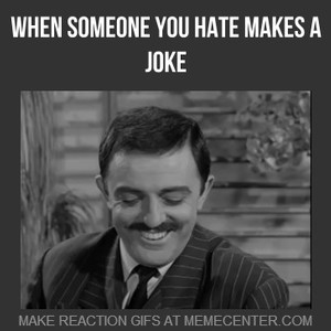 Oh You Re So Funny Not By Free Meme Center