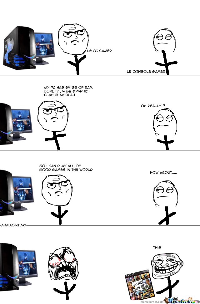 Pc Gamers Problem These Days By Ahad Sikhaki Meme Center