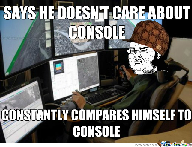 Some Pc Gamers By Makeulol Meme Center