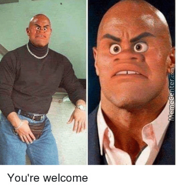 What Can I Say Except You Re Welcome By Spearsharp Meme Center